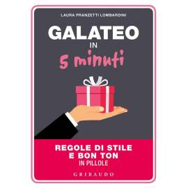 Galateo in 5 minuti