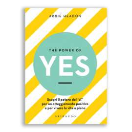 The power of yes - Il potere del si