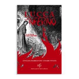Lucca all'inferno